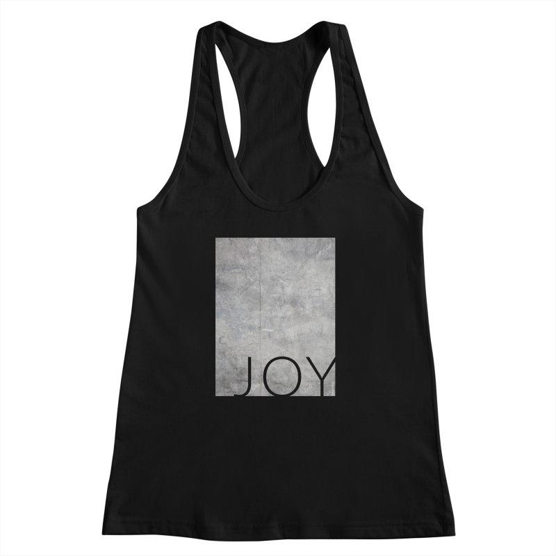 JOY // Concrete Foundation Women's Racerback Tank by Desanka Spirit's Artist Shop