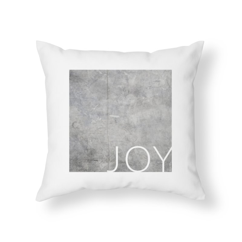 JOY // Concrete Foundation Home Throw Pillow by Desanka Spirit's Artist Shop