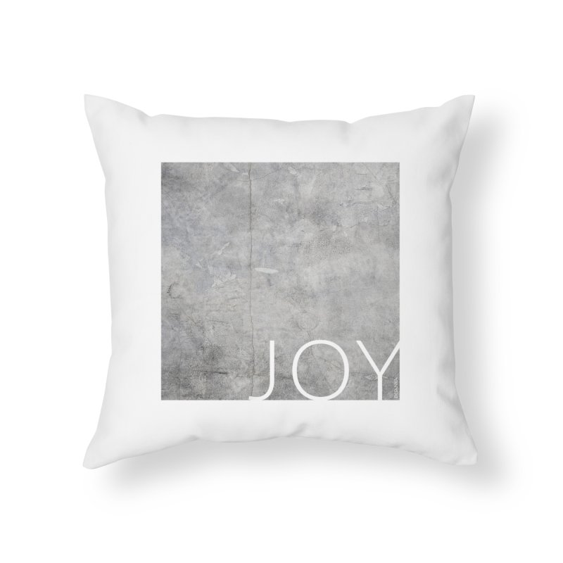 JOY // Concrete Foundation Home Throw Pillow by Desanka Spirit's Artist Shop