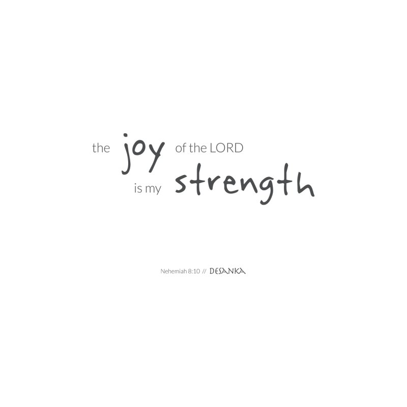 JOY // Is My Strength Men's T-Shirt by Desanka Spirit's Artist Shop