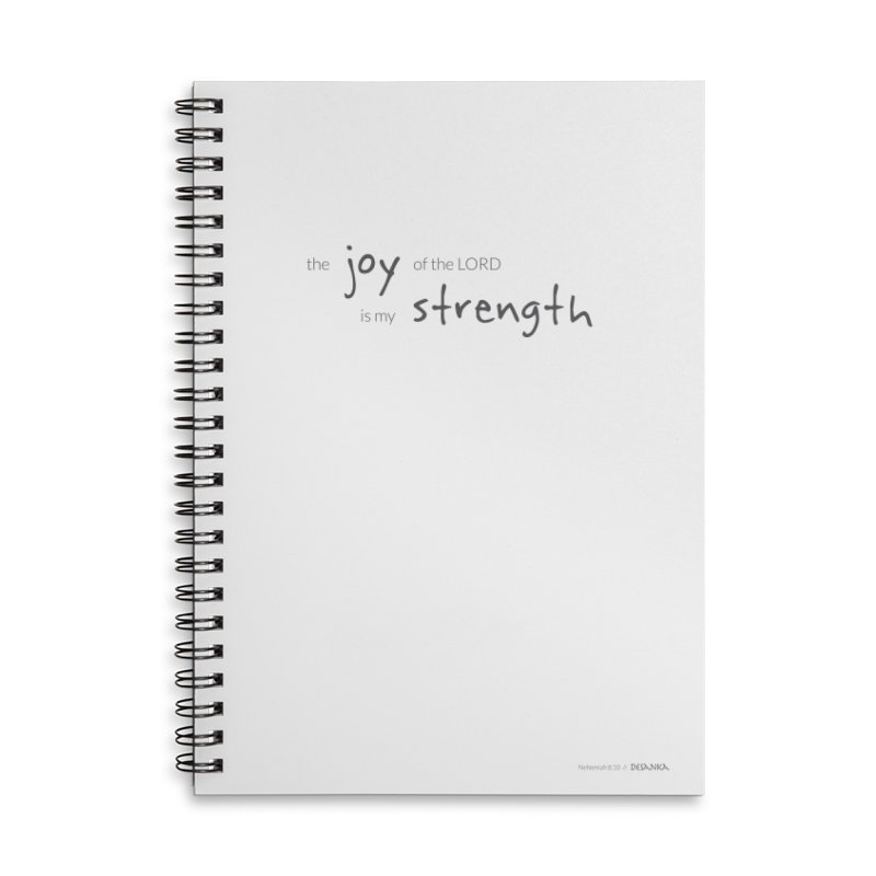JOY // Is My Strength Accessories Lined Spiral Notebook by Desanka Spirit's Artist Shop
