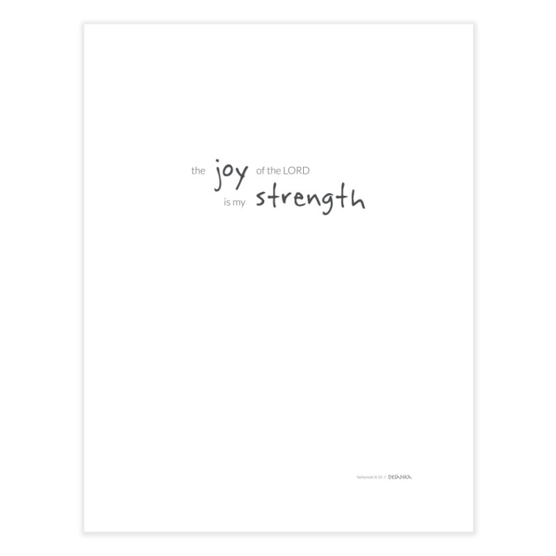 JOY // Is My Strength Home Fine Art Print by Desanka Spirit's Artist Shop