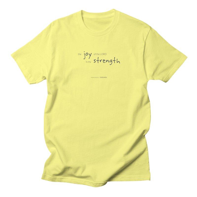JOY // Is My Strength Women's Regular Unisex T-Shirt by Desanka Spirit's Artist Shop