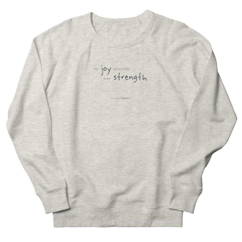 JOY // Is My Strength Men's Sweatshirt by Desanka Spirit's Artist Shop