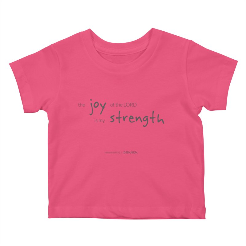 JOY // Is My Strength Kids Baby T-Shirt by Desanka Spirit's Artist Shop