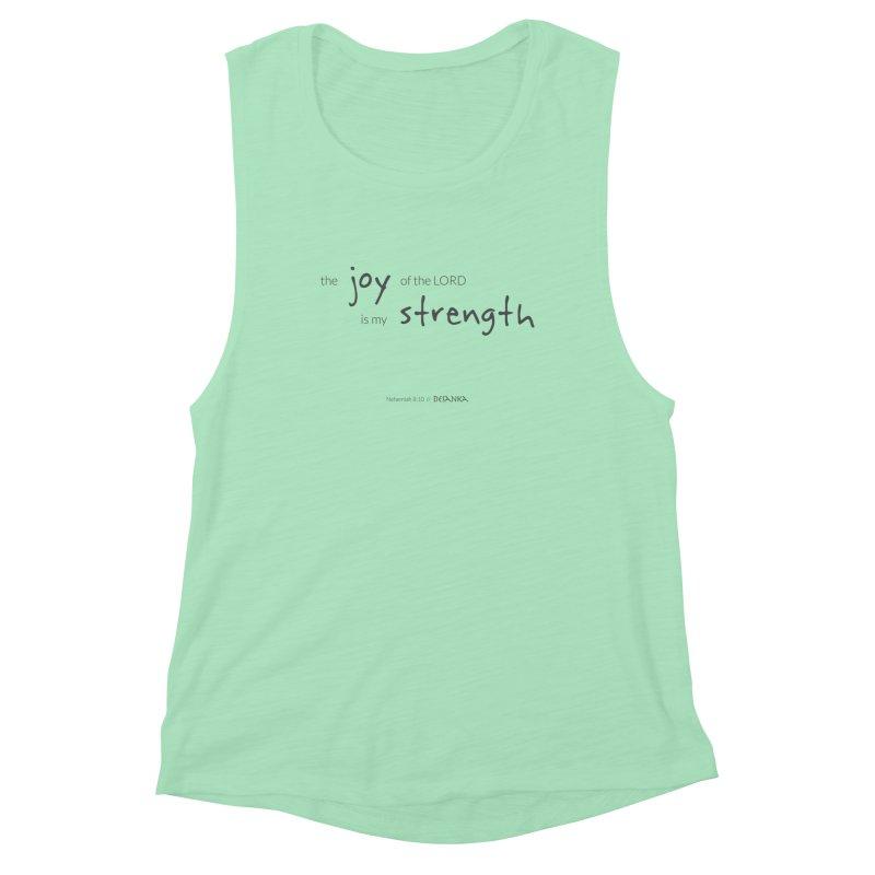 JOY // Is My Strength Women's Muscle Tank by Desanka Spirit's Artist Shop