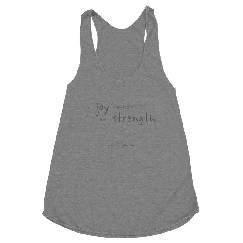 JOY // Is My Strength Women's Racerback Triblend Tank by Desanka Spirit's Artist Shop