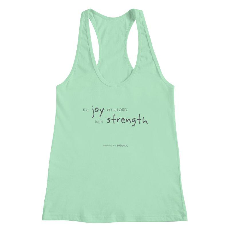 JOY // Is My Strength Women's Racerback Tank by Desanka Spirit's Artist Shop