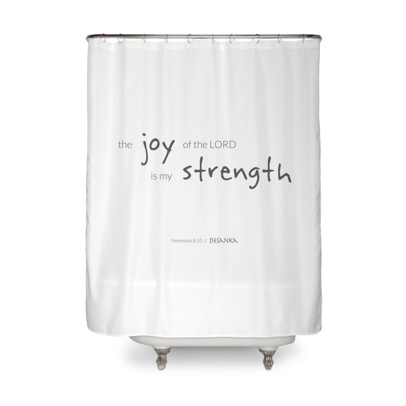 JOY // Is My Strength Home Shower Curtain by Desanka Spirit's Artist Shop