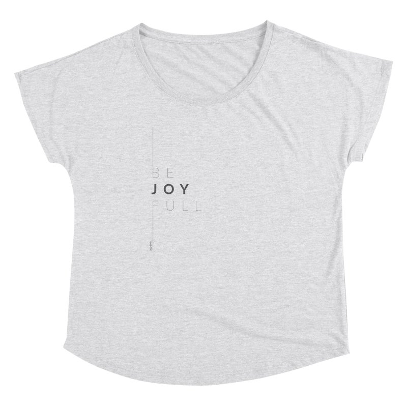 JOY // Full Women's Dolman Scoop Neck by Desanka Spirit's Artist Shop