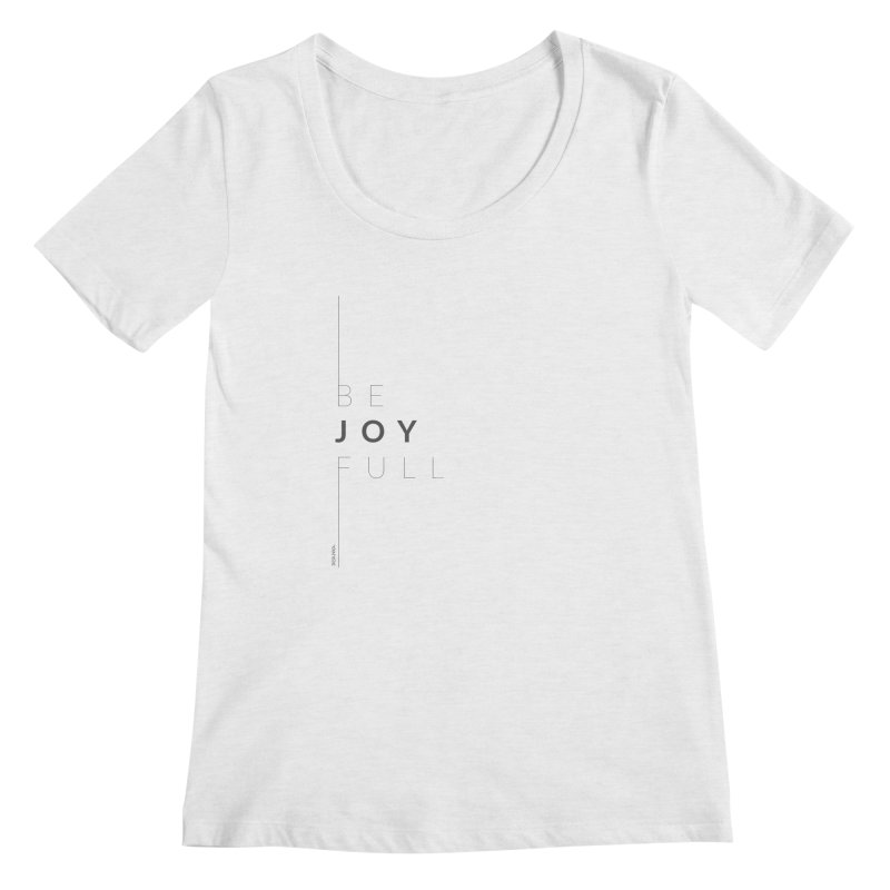 JOY // Full Women's Scoop Neck by Desanka Spirit's Artist Shop