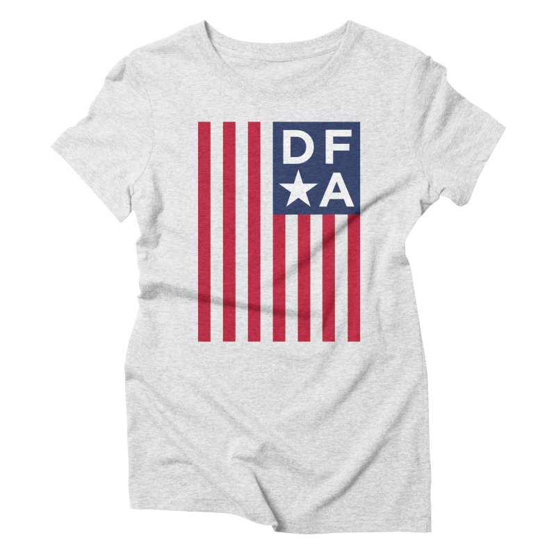 DFA Flag Women's Triblend T-Shirt by Design for America's Artist Shop