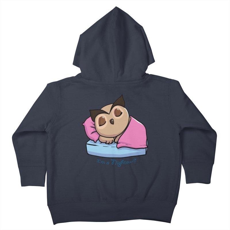 I'm a nightowl! Kids Toddler Zip-Up Hoody by Nightowl Designs's Artist Shop
