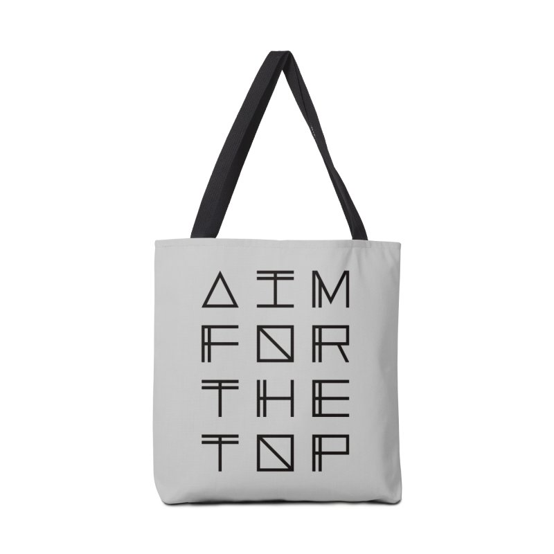 AIM FOR THE TOP Accessories Tote Bag Bag by Dave Watkins