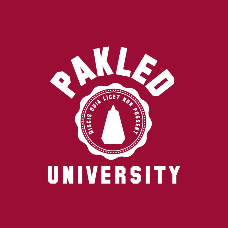 Pakled University - Learn, Because We Can't Women's Fitted T-Shirt by Softwear