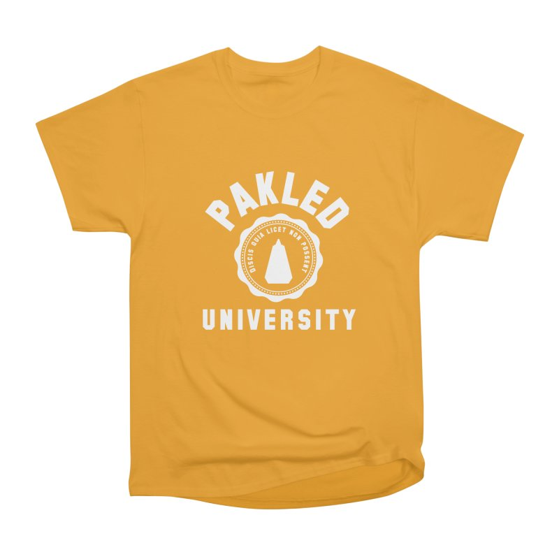 Pakled University - Learn, Because We Can't Women's Heavyweight Unisex T-Shirt by Softwear