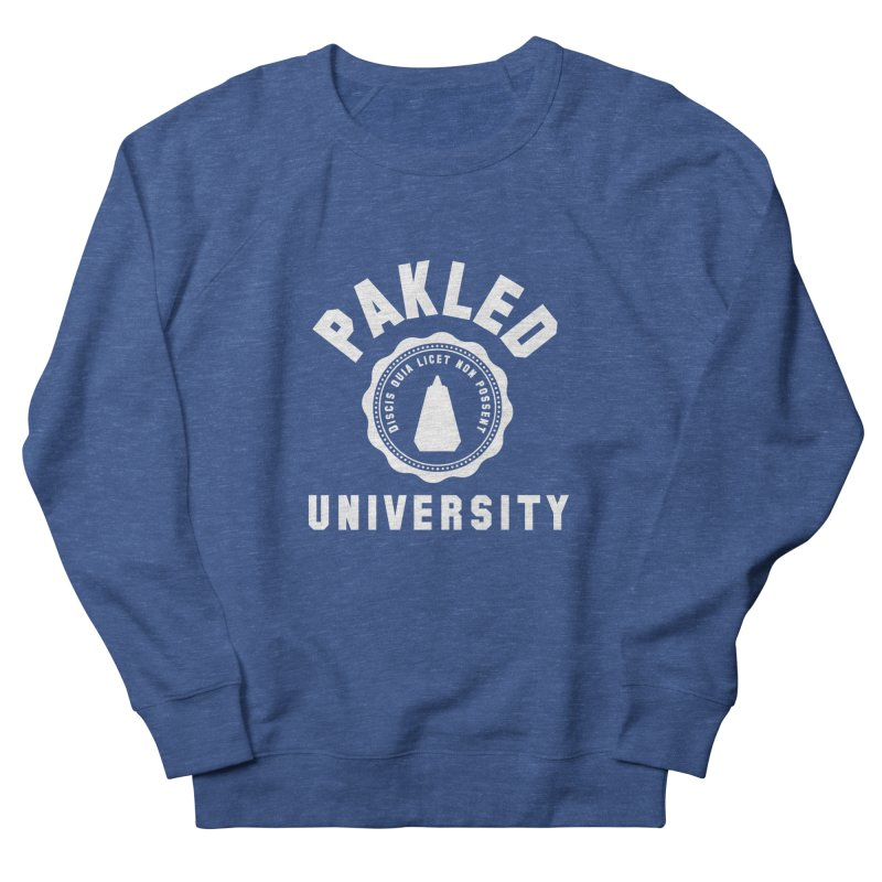 Pakled University - Learn, Because We Can't Men's French Terry Sweatshirt by Softwear