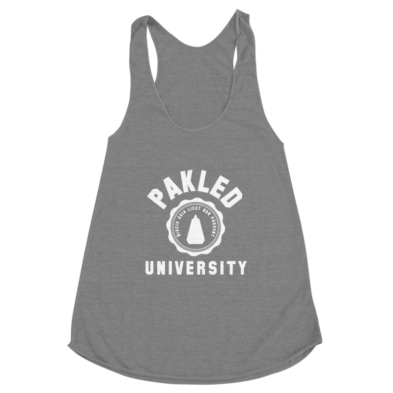 Pakled University - Learn, Because We Can't Women's Racerback Triblend Tank by Softwear