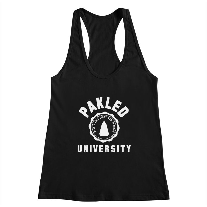 Pakled University - Learn, Because We Can't Women's Racerback Tank by Softwear