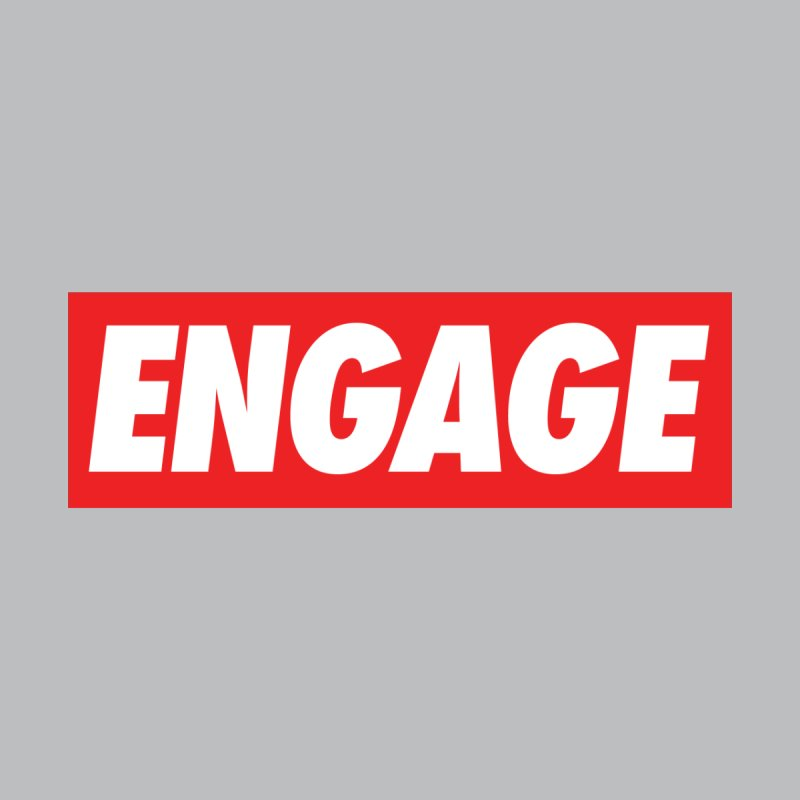 Engage. None  by Softwear