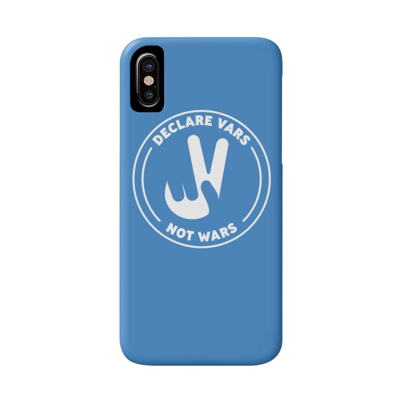 Declare Vars not Wars (White) Accessories Phone Case by Softwear