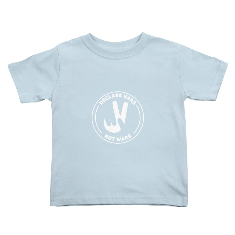 Declare Vars not Wars (White) Kids Toddler T-Shirt by Softwear