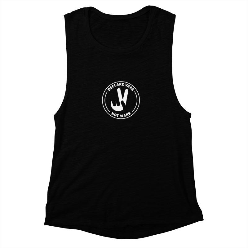 Declare Vars not Wars (White) Women's Tank by Softwear