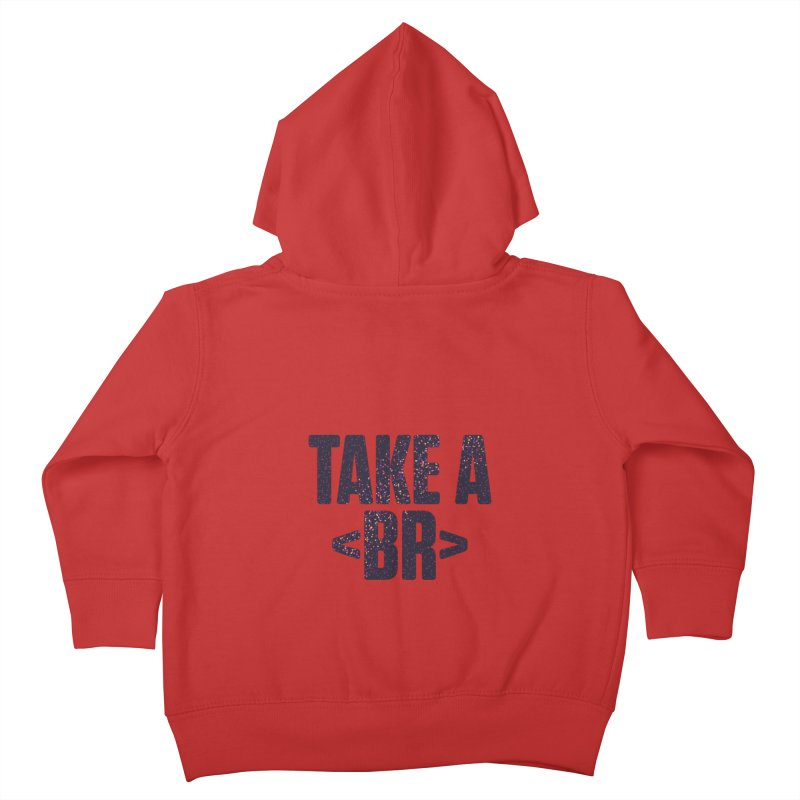 Take a Break (Dark) Kids Toddler Zip-Up Hoody by Softwear