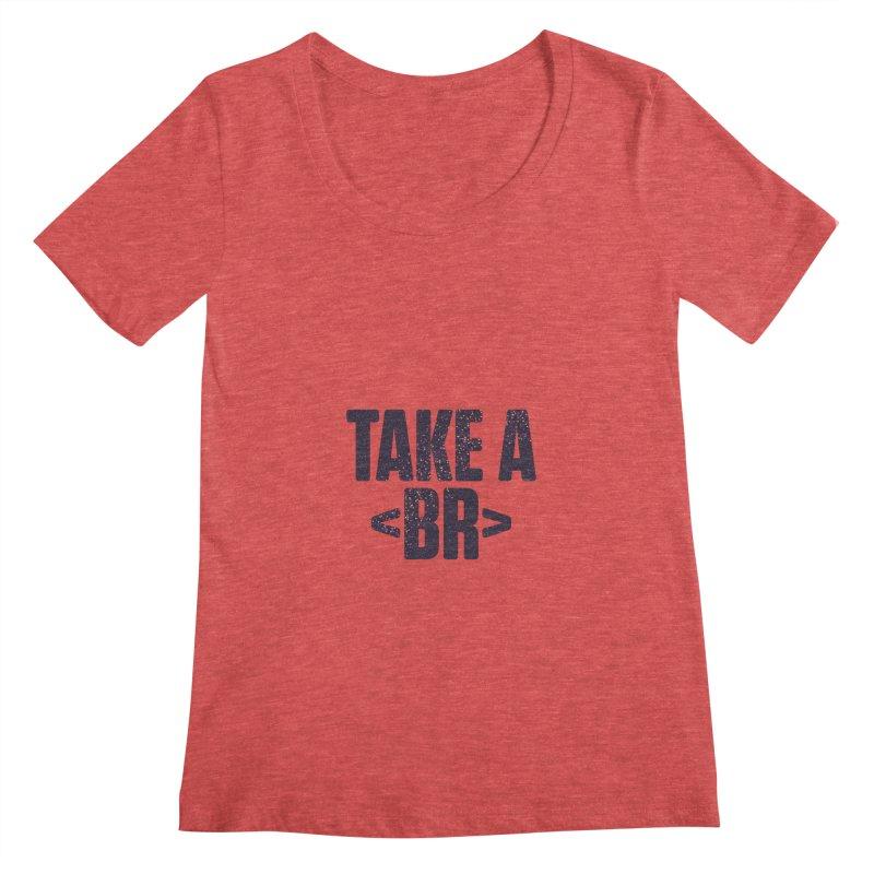 Take a Break (Dark) Women's Scoopneck by Softwear