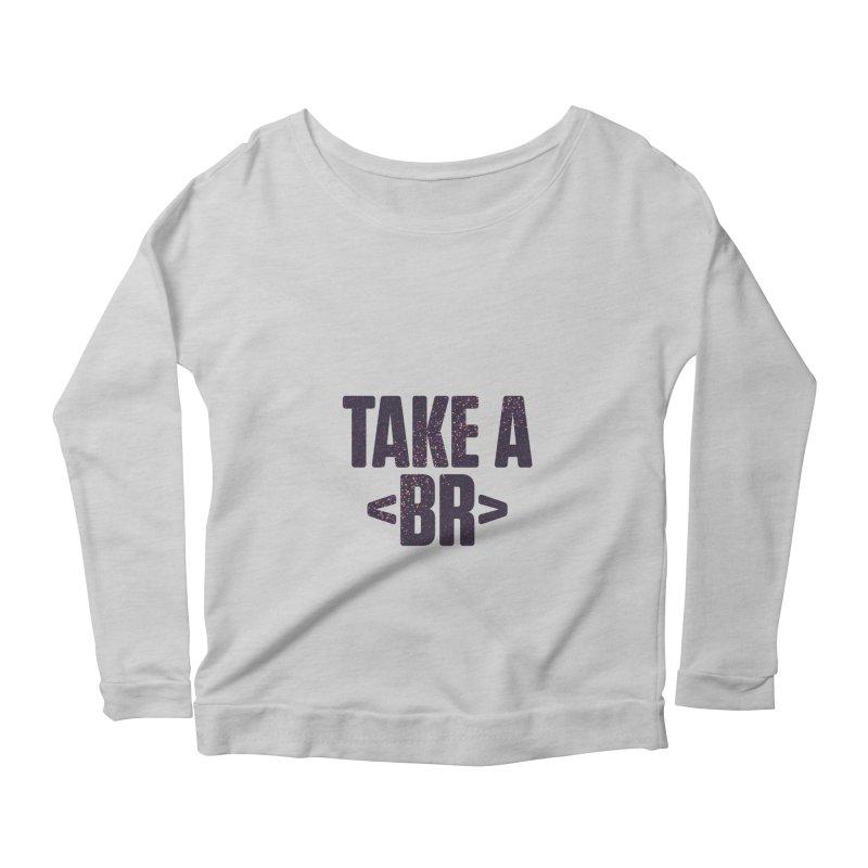 Take a Break (Dark) Women's Scoop Neck Longsleeve T-Shirt by Softwear