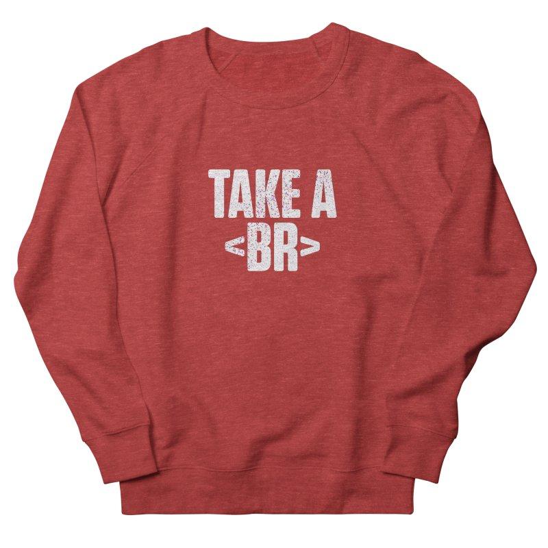 Take A Break (Light) Women's French Terry Sweatshirt by Softwear