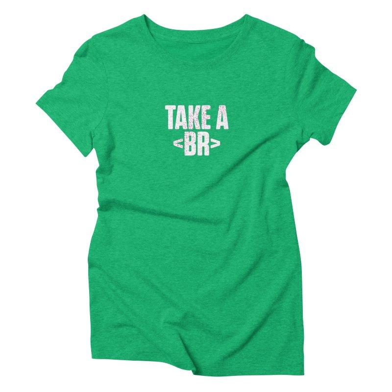 Take A Break (Light) Women's Triblend T-Shirt by Softwear