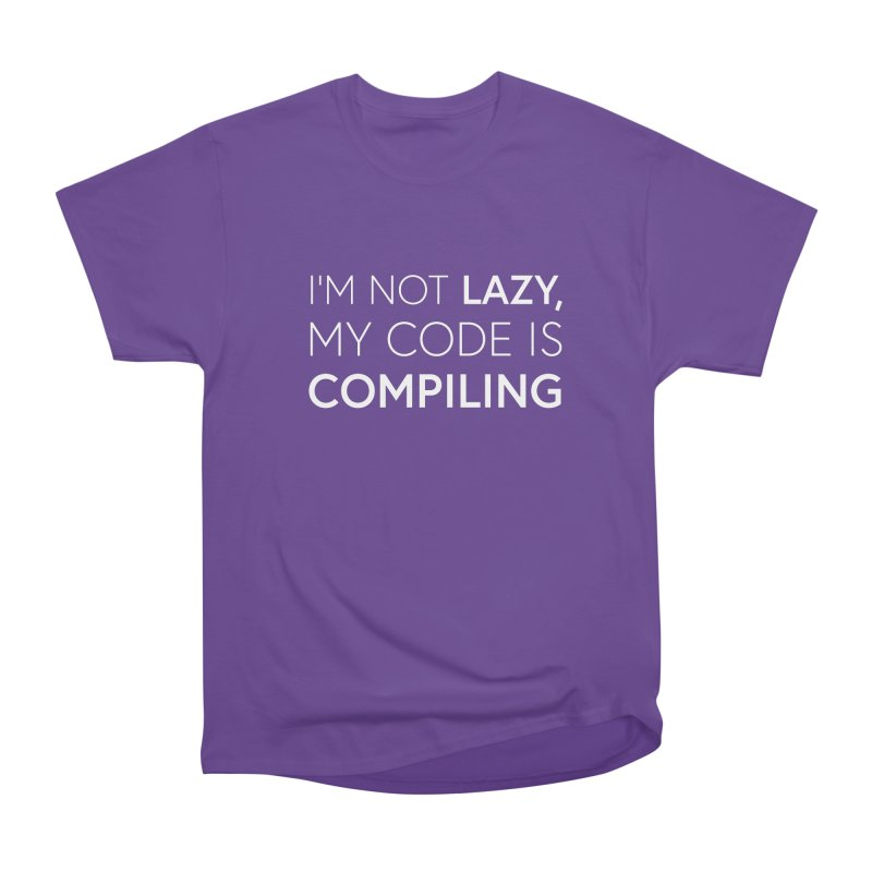I'm Not Lazy, My Code is Compiling Men's Classic T-Shirt by Softwear