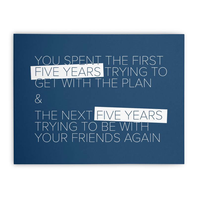All Your Friends Home Stretched Canvas by Softwear
