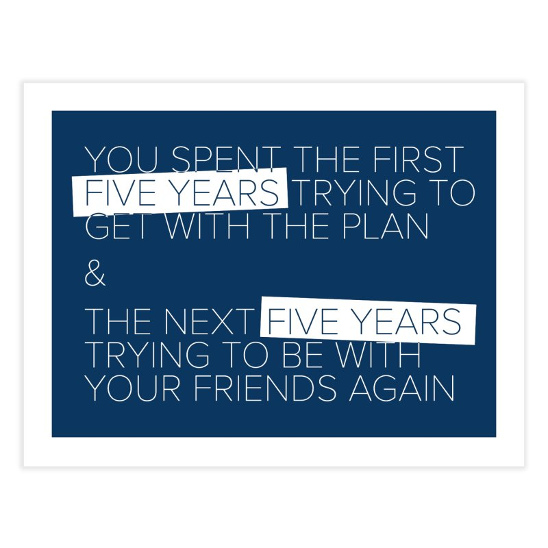 All Your Friends Home Fine Art Print by Softwear
