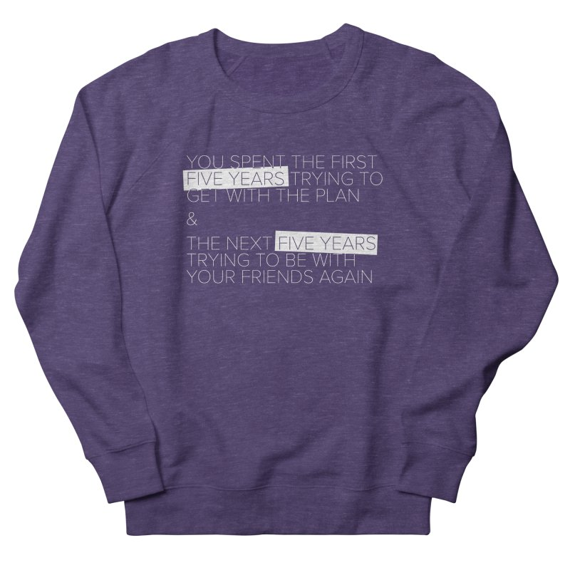 All Your Friends Women's French Terry Sweatshirt by Softwear