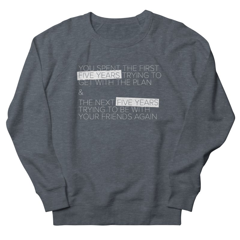 All Your Friends Men's French Terry Sweatshirt by Softwear