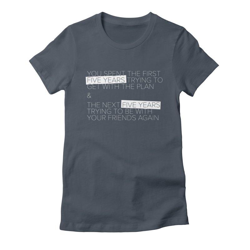All Your Friends Women's T-Shirt by Softwear