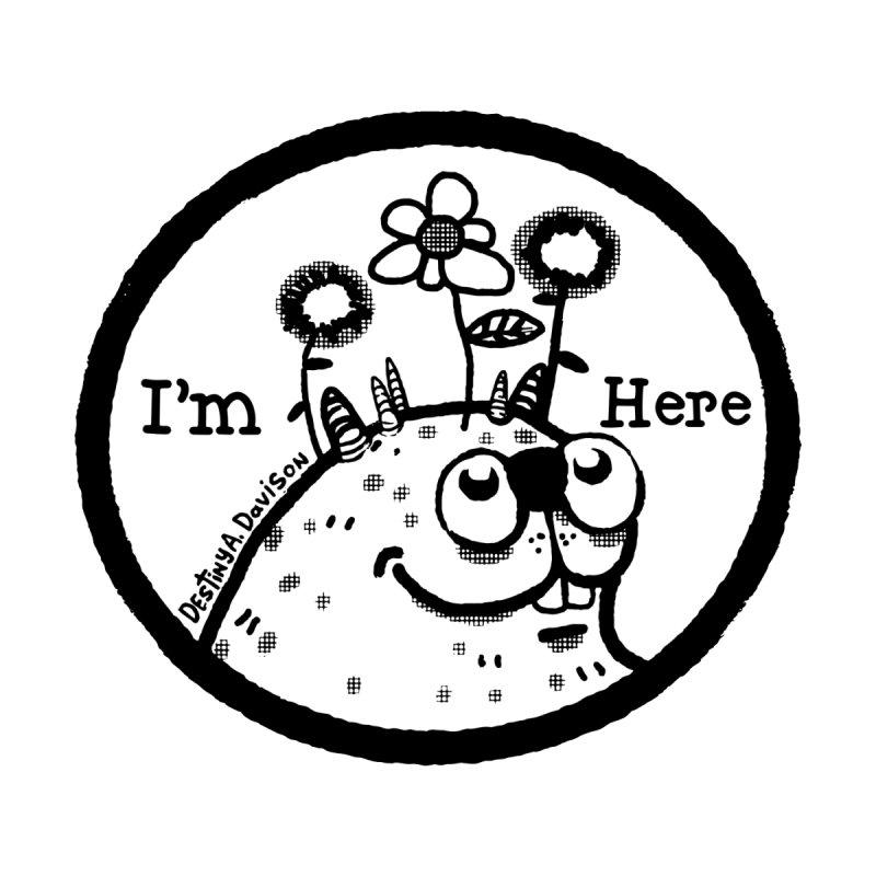 I'm Here, Too by Destiny A. Davison's Artist Shop