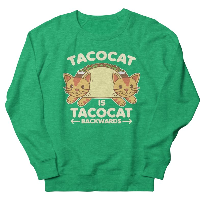 Tacocat Women's Sweatshirt by detourshirts's Artist Shop