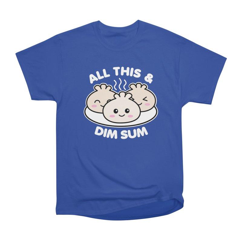 All This and Dim Sum Women's Heavyweight Unisex T-Shirt by Detour Shirt's Artist Shop