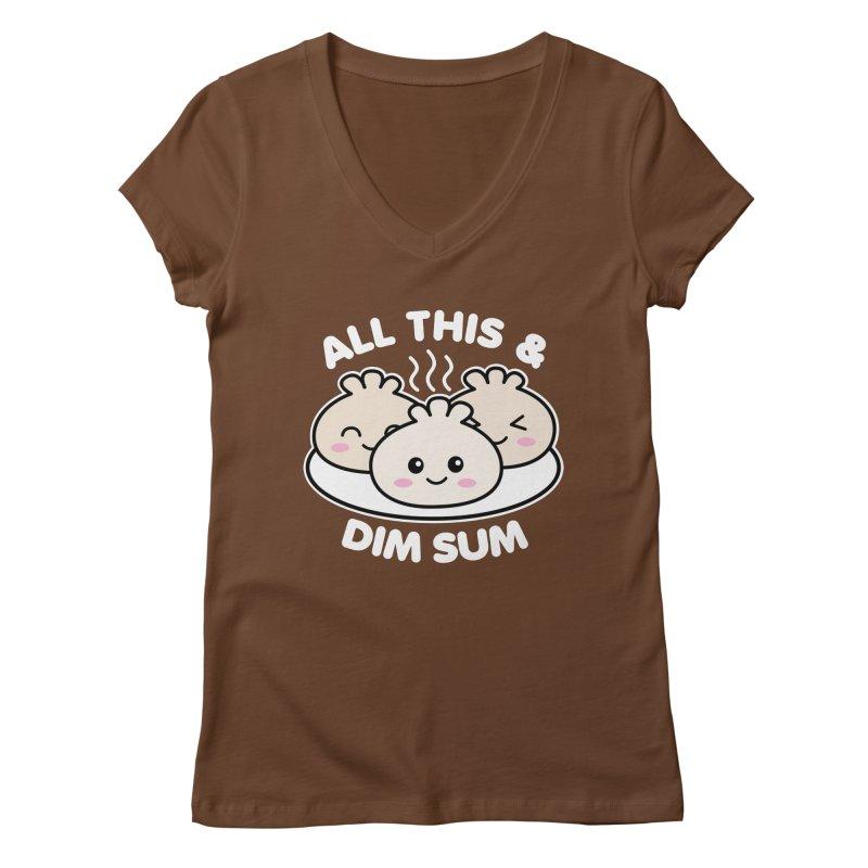All This and Dim Sum Women's Regular V-Neck by Detour Shirt's Artist Shop