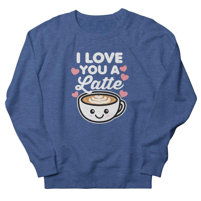 I Love You A Latte Men's Sweatshirt by Detour Shirt's Artist Shop