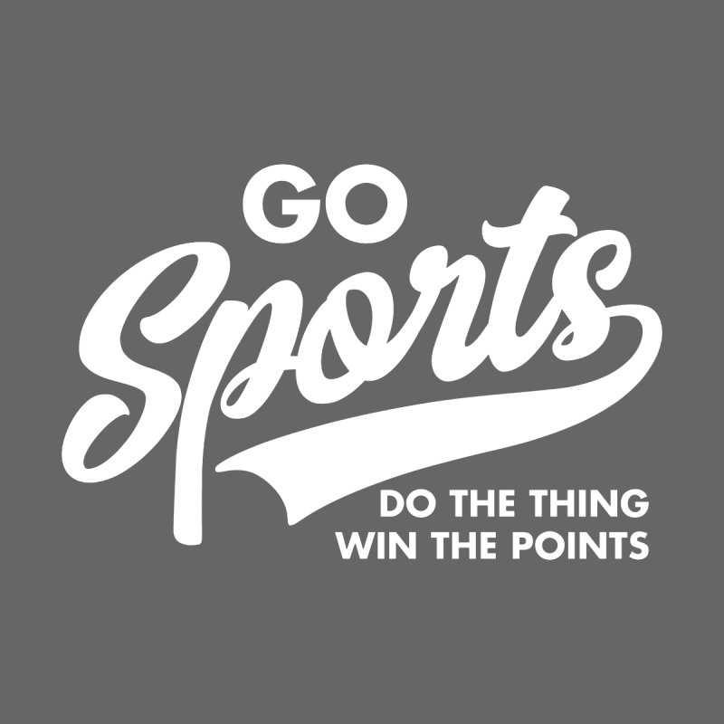 Go Sports Do the Thing Win the Points Men's T-Shirt by Detour Shirt's Artist Shop