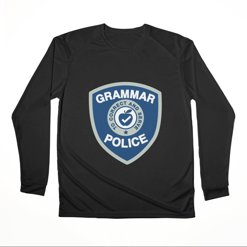 Grammar Police Badge Funny Saying Men's Longsleeve T-Shirt by Detour Shirt's Artist Shop