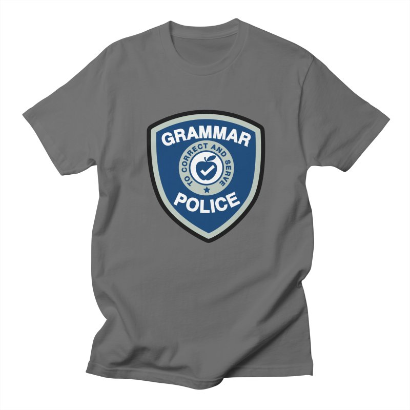 Grammar Police Badge Funny Saying Women's T-Shirt by Detour Shirt's Artist Shop