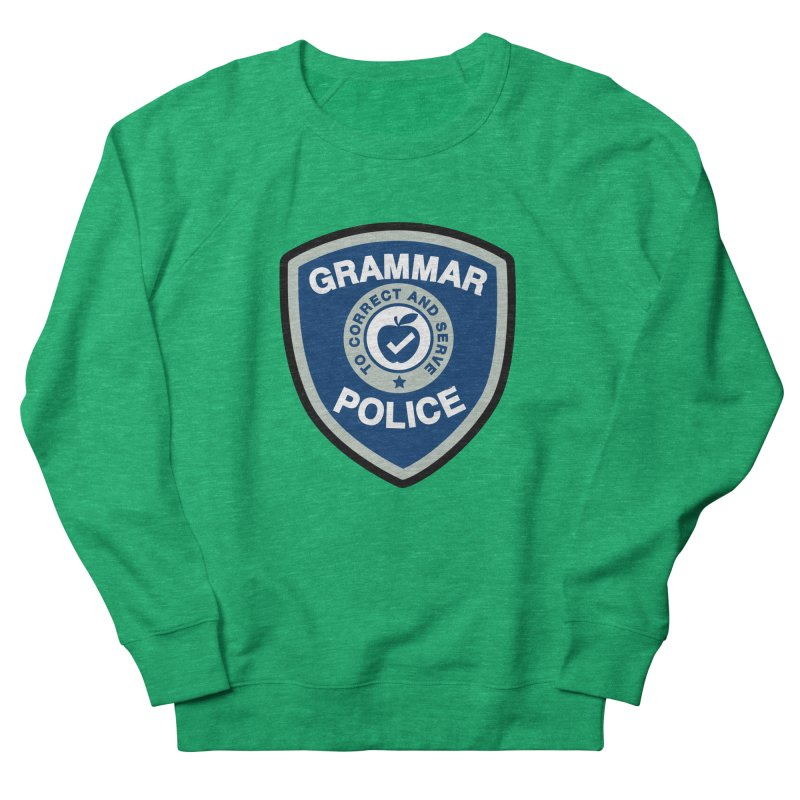 Grammar Police Badge Funny Saying Women's Sweatshirt by Detour Shirt's Artist Shop