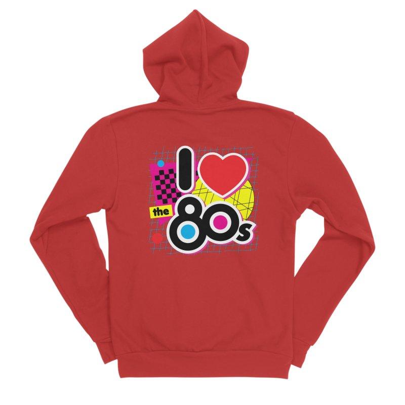 I Love The 80s Women's Zip-Up Hoody by Detour Shirt's Artist Shop