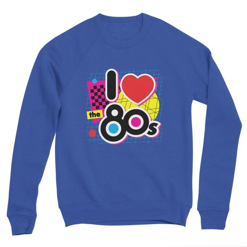 I Love The 80s Men's Sweatshirt by Detour Shirt's Artist Shop