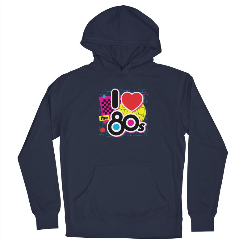 I Love The 80s Men's Pullover Hoody by Detour Shirt's Artist Shop